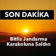 Bitlis Karınca Jandarma Karakoluna Saldırı