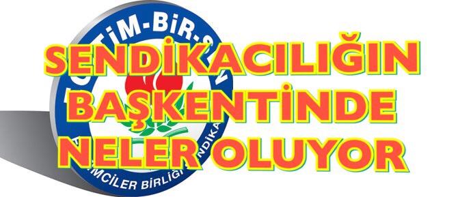 ADIYAMAN EĞİTİM-BİR-SEN'DE NELER OLUYOR!!!