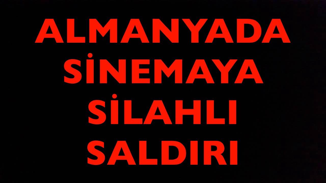 ALMAYA'DA SİNEMAYA SİLAHLI SALDIRI.
