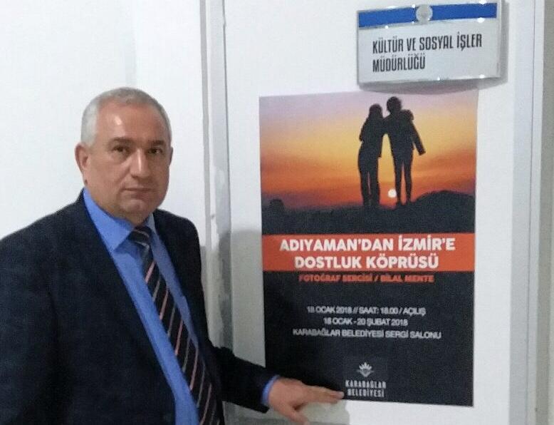 """Fotoğraf Sanatçısı Mentenin """" Adıyaman'dan İzmir'e Dostluk Köprüsü """""""