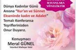 """""""Kur'an ve Sünnet Ekseninde Kadın ve Adalet"""" Konulu Konferans Düzenlenecek"""