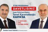 Saadet Partisi Kahta Teşkilatının Düzenleyeceği İftar Programına Genel Başkan Karamollaoğlu Katılacak.