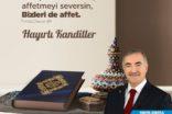 Başkan Turanlı, Kadir Gecesi dolayısıyla bir mesaj yayımladı.