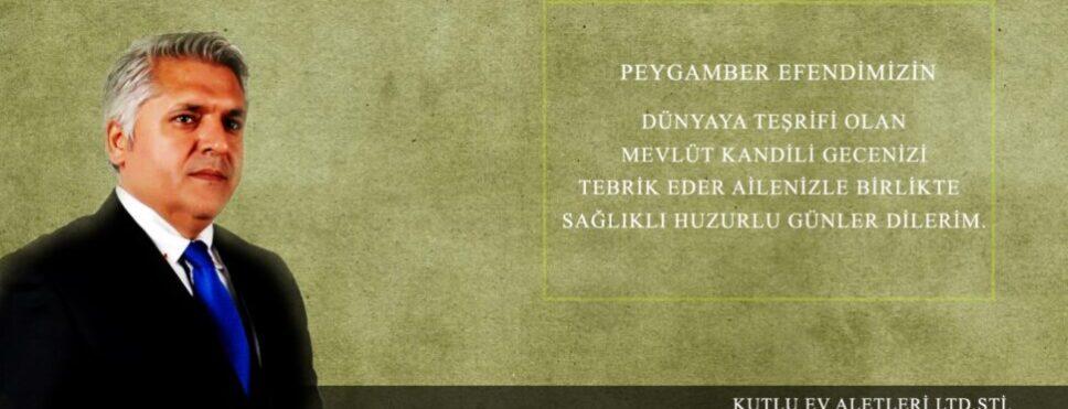 """Kemal Kutlu """" Mevlid Kandil'ini idrak etmenin heyecanını yaşıyoruz """""""