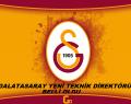 Galatasaray'ın Yeni Teknik Direktörü Belli Oluyor